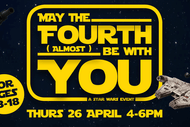May the Fourth (Almost) Be With You!.