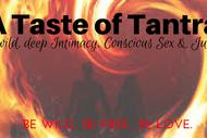 A Taste of Tantra Workshop.