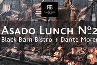 Black Barn Bistro x Dante Moren Asado Lunch # 2.