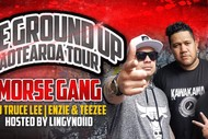 Morse Gang 'The Ground Up' Aotearoa Tour.