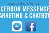 Unlock the Power of Facebook Messenger Marketing & Chatbots.