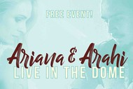 Ariana & Arahi Live In the Dome!.