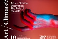 Arts + Climate Innovation: The Role of the Arts.