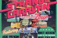 Strange Caravan Tour.
