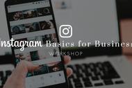 Instagram Basics for Business Workshop.
