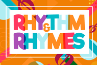 Rhythm & Rhymes - Music and Movement for 0-2.