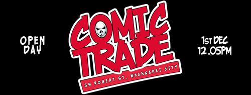 Comic Trade Open Day - WhangareiNZ com