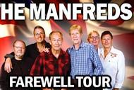 The Manfreds - Farewell Tour.
