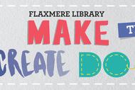 Make Create Do Flaxmere - For Teens.