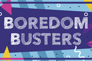 Boredom Busters.