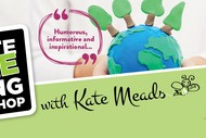 Waste Free Living Workshop - With Kate Meads.