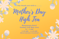 Mother's Day High Tea.