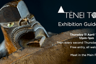 Tēnei Tonu Exhibition Guided Talks.