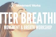Better Breathing Workshop.
