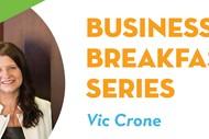 Business Breakfast Series Vic Crone.
