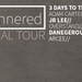 The Ill Mannered Tour - 3 Days to the East + Arcee + JR Lee.