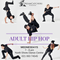 Adult Hip Hop and Street Dance Classes
