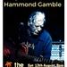 Hammond Gamble .