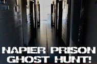 Napier Prison Ghost Hunt With Haunted Auckland.