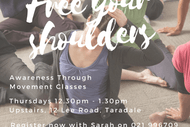 Free Your Shoulders - Awareness Through Movement Classes.