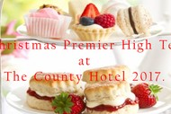 Christmas Premier High Tea at The County Hotel.