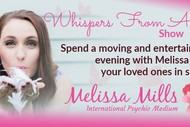 Whispers From Above Show with Melissa Mills.