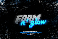 Elite Wildside Presents Foam and Glow .